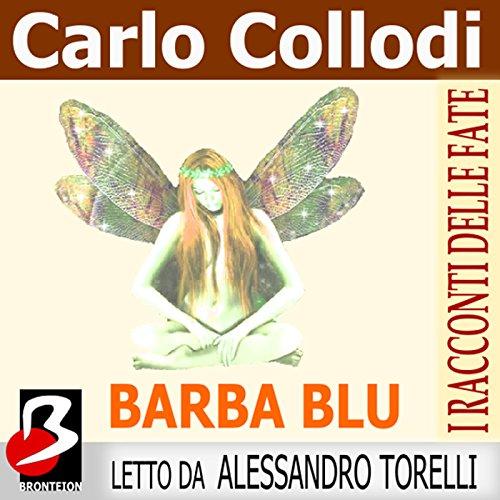 Barbablu (I Racconti delle Fate)  Audiolibri