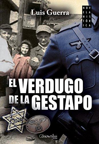 El verdugo de la Gestapo por Luis Guerra