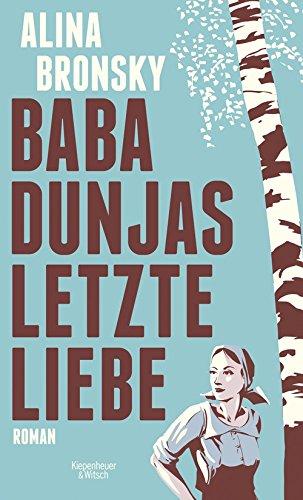 Buchseite und Rezensionen zu 'Baba Dunjas letzte Liebe' von Alina Bronsky