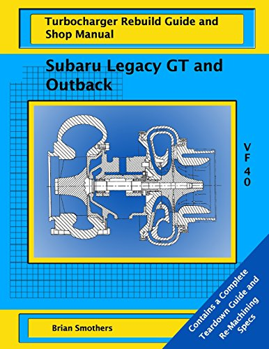 subaru-legacy-gt-and-outback-vf-40-turbo-rebuild-guide-and-shop-manual