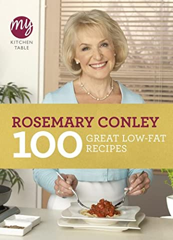 My Kitchen Table: 100 Great Low-Fat