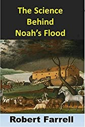 The Science Behind Noah's Flood (English Edition)