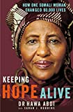 Keeping Hope Alive: How One Somali Woman Changed 90,000 Lives