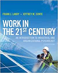 Work in the 21st Century: An Introduction to Industrial