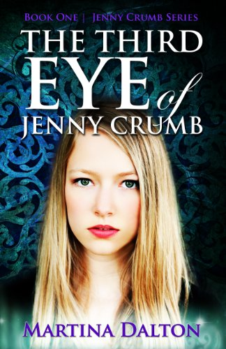 The Third Eye of Jenny Crumb (The Jenny Crumb Series Book 1) (English Edition)