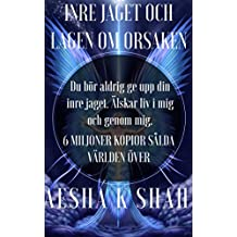INRE JAGET OCH LAGEN OM ORSAKEN (Swedish Edition)