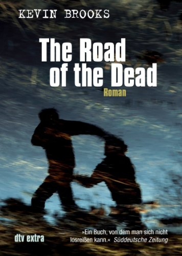 Buchseite und Rezensionen zu 'The Road of the Dead' von Kevin Brooks