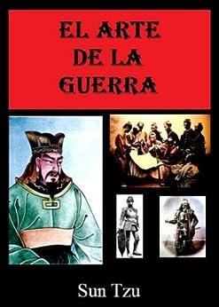 El Arte De La Guerra - Sun Tzu (Con Enlaces Directos A Los Capítulos) de [Sun Tzu]