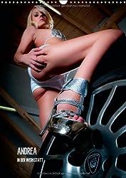Andrea in der Werkstatt (Wandkalender 2014 DIN A4 hoch): Sexy Kalender (Monatskalender, 14 Seiten)