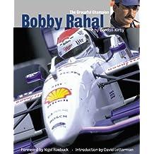 Bobby Rahal: The Graceful Champion by Gordon Kirby (1999-08-02)
