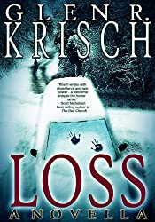Loss: a haunting novella of grief and madness