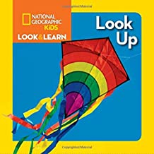 National Geographic Kids Look and Learn: Look Up (Look & Learn)