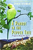 "A Parrot in the Pepper Tree: A Sequel to Driving over Lemons: A Sort of Sequel to ""Driving Over Lemons"" (The Lemons Trilogy)"