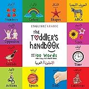 The Toddler's Handbook: Bilingual (English / Arabic) (الإنجليزية العربية) Numbers, Colors, Shapes, Sizes,