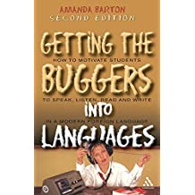 Getting the Buggers into Languages 2nd Edition by Amanda Barton (2006-05-10)
