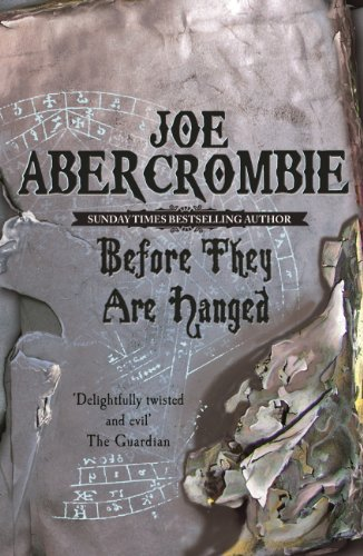 Before They Are Hanged: The First Law: Book Two: 2 von [Abercrombie, Joe]