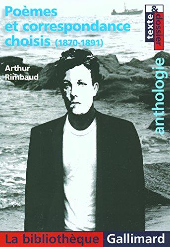 Poèmes et correspondance choisis: (1870-1891) par Arthur Rimbaud