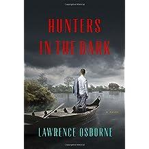 Hunters in the Dark: A Novel