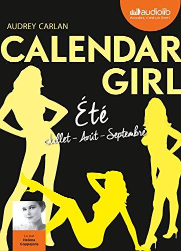 Calendar Girl 3 - Été Juillet, Aout, Septembre: Livre Audio 1 CD MP3