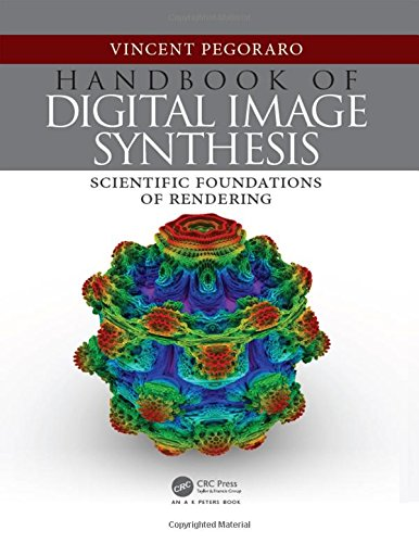 Preisvergleich Produktbild Handbook of Digital Image Synthesis: Scientific Foundations of Rendering