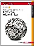 I materiali e la chimica. Per le Scuole superiori. Con e-book. Con espansione online