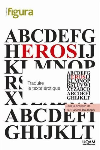 Traduire le texte érotique par Pier-Pascale Boulanger, Collectif