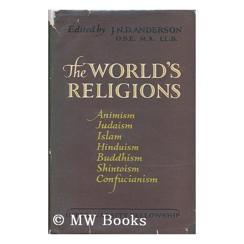 THE WORLD\'S RELIGIONS ANIMISN JUDAISM ISLAM HINDUISM BUDDHISM SHINTO CONFUCIANISM