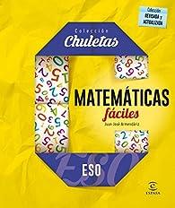 Matemáticas fáciles ESO par Juan José Armendáriz
