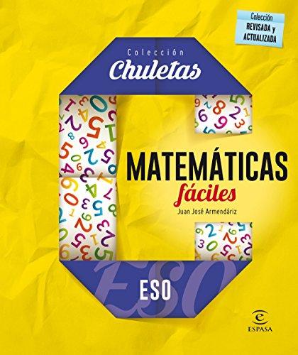 Matemáticas fáciles ESO por Juan José Armendáriz Viñuela
