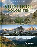 Faszination Erde: Südtirol/Dolomiten - o.A.