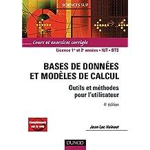 Bases de données et modèles de calcul - 4e éd. : Outils et méthodes pour l'utilisateur (Informatique)
