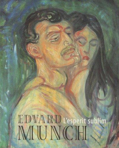 Edvard Munch, L'esperit sublim