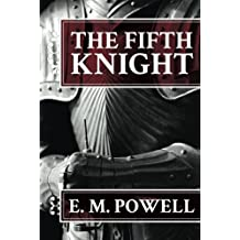 The Fifth Knight by Powell, E. M. (2013) Paperback