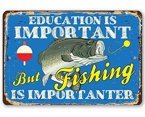 Mrt43Hutt Metallschild Education is Important But Fishing, langlebiges Metallschild, 8 x 12 Verwendung im Innen- und Außenbereich, Macht EIN tolles Angelboot-Dekor
