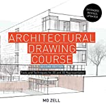 Architectural Drawing Course: Tools and Techniques for 2-D and 3-D Representation