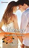 Mariage : 3 nouvelles inédites (Coup de coeur)