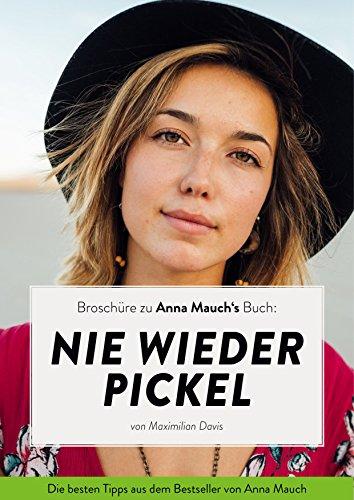 Nie wieder Pickel: Broschüre zu Anna Mauchs Buch