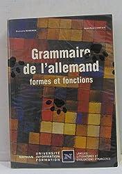 Grammaire de l'allemand : Formes et fonctions...