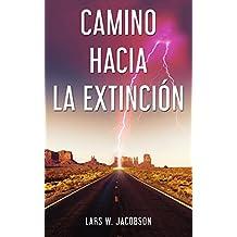 Camino hacia la extinción