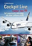 Cockpit Live Frankfurt-Tokio: Auf Langstrecke unterwegs mit einer Lufthansa A380