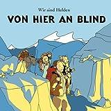 Von hier an blind -