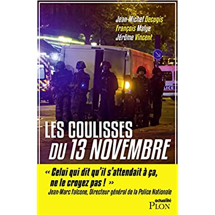 Les coulisses du 13 novembre (Hors collection)
