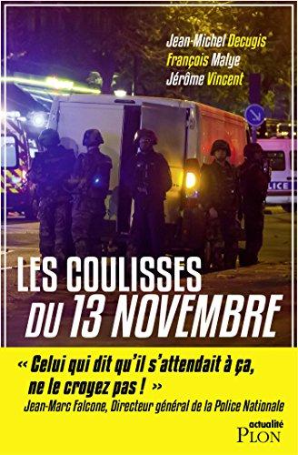 Les coulisses du 13 novembre (Hors collection)