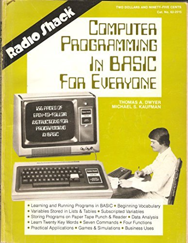 radio-shack-computer-programming-in-basic-for-everyone-by-thomas-a-dwyer-1973-06-01