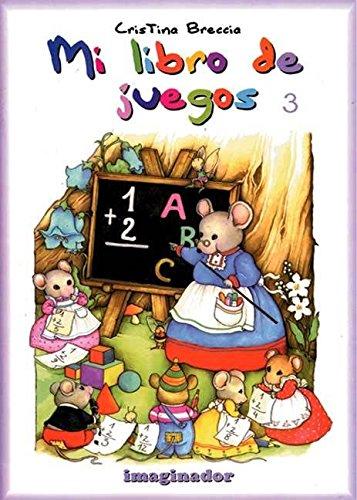 Mi Libro de Juegos 3 por Cristina Breccia