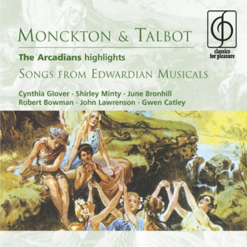 the-arcadians-highlights-songs-from-edwardian-musicals