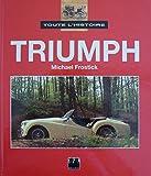 Toute l'histoire : Triumph