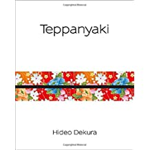 Teppanyaki: Modern and Traditional Japanese Cuisine