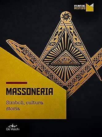 Massoneria Simboli Cultura Storia Ebook Aa Vv Amazon It Kindle Store