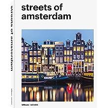 Streets of Amsterdam - eine Hommage in Fotos (Deutsch, Englisch, Französisch) - 22x28,7 cm, 224 Seiten